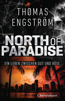 North of Paradise von Engström,  Thomas, Rüegger,  Lotta, Wolandt,  Holger