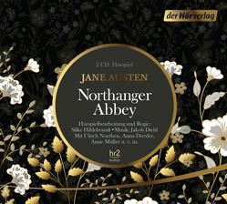 Northanger Abbey von Austen,  Jane, Bretschneider,  Max, Diehl,  Jakob, Drexler,  Anna, Hildebrandt,  Silke, Müller,  Anne, Noethen,  Ulrich, Ott,  Andrea, Philipp,  Barbara