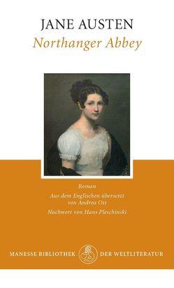 Northanger Abbey von Austen,  Jane, Ott,  Andrea, Pleschinski,  Hans
