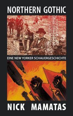 Northern Gothic von Franke,  Thomas, Kleist,  Reinhard, Körber,  Joachim, Mamatas,  Nick