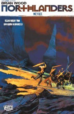 Northlanders von Burchielli,  Riccardo, Staples,  Fiona, Wood,  Brian