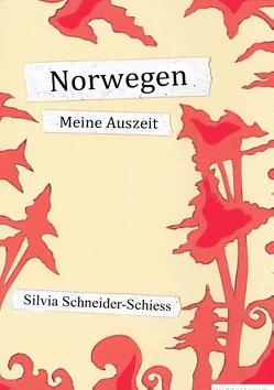 Norwegen von Schneider Schiess,  Silvia