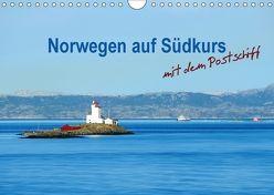 Norwegen auf Südkurs mit dem Postschiff (Wandkalender 2018 DIN A4 quer) von Schwarze,  Nina