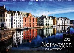 Norwegen – Die Fjordstädte (Wandkalender 2021 DIN A2 quer) von Silberstein,  Reiner