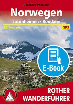 Norwegen: Jotunheimen – Rondane (E-Book) von Pollmann,  Bernhard