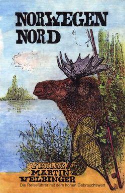 Norwegen Nord von Velbinger,  Martin