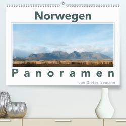 Norwegen – Panoramen (Premium, hochwertiger DIN A2 Wandkalender 2021, Kunstdruck in Hochglanz) von Isemann,  Dieter