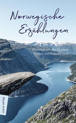 Norwegische Erzählungen von Stilzebach,  Daniela