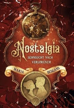 Nostalgia – Sehnsucht nach Verlorenem von Besgans,  Maria, Kopainski,  Alexander