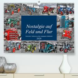Nostalgie auf Feld und Flur (Premium, hochwertiger DIN A2 Wandkalender 2020, Kunstdruck in Hochglanz) von Härlein,  Peter