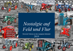 Nostalgie auf Feld und Flur (Tischkalender 2019 DIN A5 quer) von Härlein,  Peter