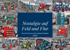Nostalgie auf Feld und Flur (Wandkalender 2019 DIN A2 quer) von Härlein,  Peter