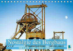 Nostalgie des Bergbaus: Meiler, Halden, Minen (Tischkalender 2021 DIN A5 quer) von CALVENDO