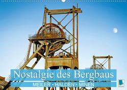 Nostalgie des Bergbaus: Meiler, Halden, Minen (Wandkalender 2021 DIN A2 quer) von CALVENDO