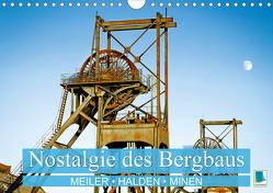 Nostalgie des Bergbaus: Meiler, Halden, Minen (Wandkalender 2021 DIN A4 quer) von CALVENDO