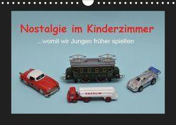 Nostalgie im Kinderzimmer – womit wir Jungen früher spielten (Wandkalender 2019 DIN A4 quer) von Huschka,  Klaus-Peter