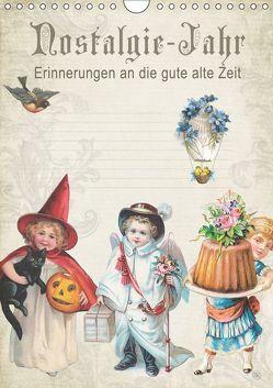 Nostalgie-Jahr, Motive aus alten Poesiealben (Wandkalender 2019 DIN A4 hoch) von bilwissedition.com Layout: Babette Reek,  Bilder: