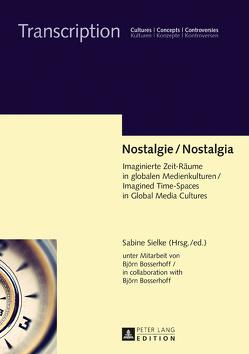 Nostalgie / Nostalgia von Bosserhoff,  Björn, Sielke,  Sabine