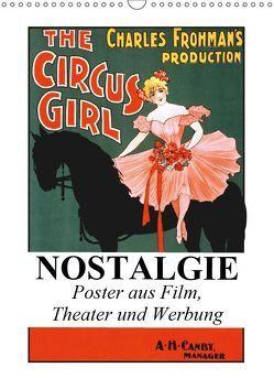 NOSTALGIE Poster aus Film, Theater und Werbung (Wandkalender 2019 DIN A3 hoch) von Stanzer,  Elisabeth