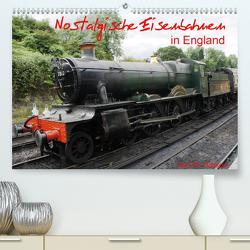 Nostalgische Eisenbahnen Englands (Premium, hochwertiger DIN A2 Wandkalender 2020, Kunstdruck in Hochglanz) von M. Gibson,  Ilse