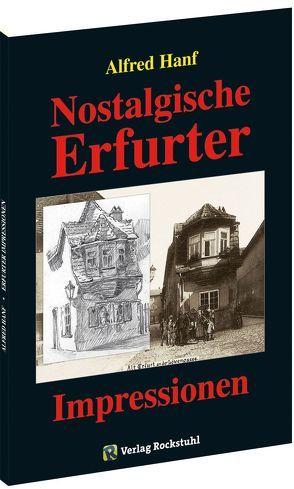 Nostalgische Erfurter Impressionen – das alte Erfurt 1906 von Brachmanski,  Hans P, Hanf,  Alfred, Rockstuhl,  Harald