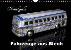 Nostalgische Fahrzeuge aus Blech (Wandkalender 2019 DIN A4 quer) von Huschka,  Klaus-Peter