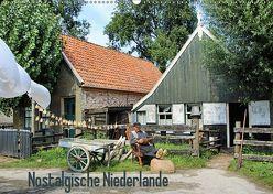 Nostalgische Niederlande (Wandkalender 2019 DIN A2 quer)