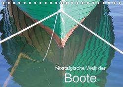Nostalgische Welt der Boote (Tischkalender 2018 DIN A5 quer) von Kruse,  Joana