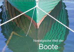 Nostalgische Welt der Boote (Wandkalender 2019 DIN A3 quer) von Kruse,  Joana