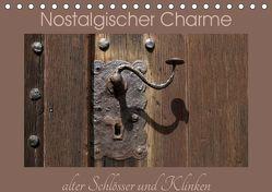 Nostalgischer Charme alter Schlösser und Klinken (Tischkalender 2019 DIN A5 quer) von Flori0