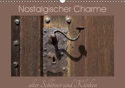 Nostalgischer Charme alter Schlösser und Klinken (Wandkalender 2019 DIN A3 quer) von Flori0