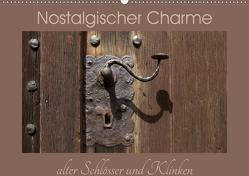 Nostalgischer Charme alter Schlösser und Klinken (Wandkalender 2020 DIN A2 quer) von Flori0