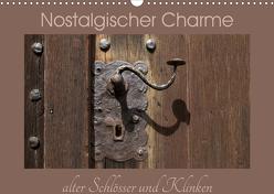 Nostalgischer Charme alter Schlösser und Klinken (Wandkalender 2020 DIN A3 quer) von Flori0