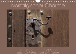 Nostalgischer Charme alter Schlösser und Klinken (Wandkalender 2020 DIN A4 quer) von Flori0