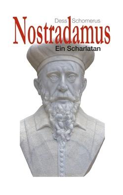 Nostradamus von Schomerus,  Dess