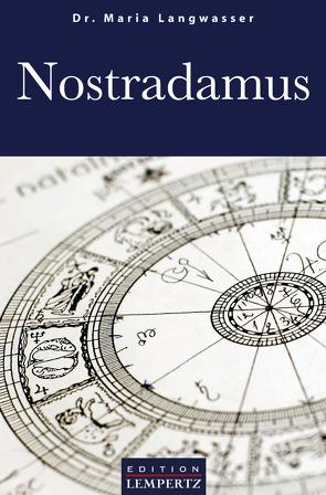 Nostradamus von Langwasser,  Dr. Maria