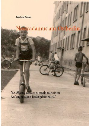 Nostradamus aus Ostberlin von Paulsen,  Bernhard