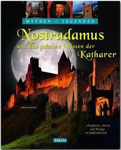 Nostradamus und das geheime Wissen der Katharer – Propheten, Ketzer und Heilige in Südfrankreich von Axelrod,  Gerald