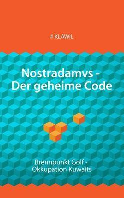 Nostradamvs – Der geheime Code von KLAWIL