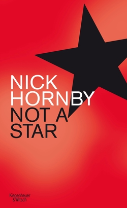 Not a Star von Hornby,  Nick