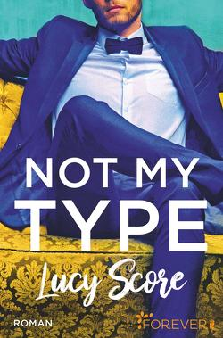 Not my type von Hege,  Uta, Score,  Lucy