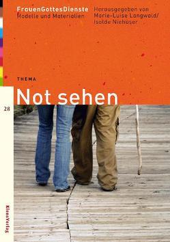 FrauenGottesDienste – Not sehen von Langwald,  Marie L, Niehueser,  Isolde