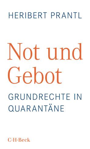 Not und Gebot von Prantl,  Heribert