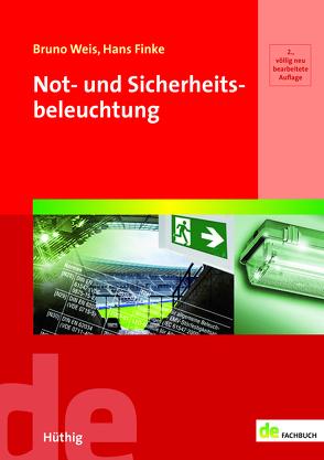 Not- und Sicherheitsbeleuchtung von Finke,  Hans, Weis,  Bruno