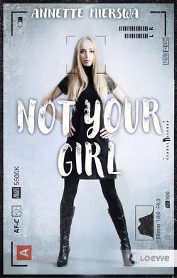 Not your Girl von Mierswa,  Annette