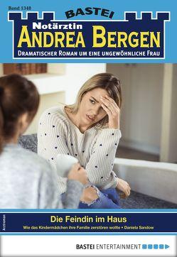 Notärztin Andrea Bergen 1348 – Arztroman von Sandow,  Daniela