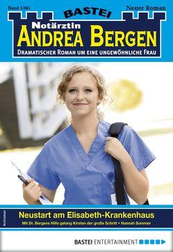 Notärztin Andrea Bergen 1365 – Arztroman von Sommer,  Hannah
