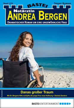 Notärztin Andrea Bergen 1370 – Arztroman von Sandow,  Daniela