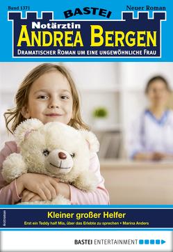 Notärztin Andrea Bergen 1371 – Arztroman von Anders,  Marina