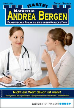 Notärztin Andrea Bergen 1372 – Arztroman von Winter,  Isabelle